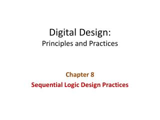 Digital Design: Principles and Practices
