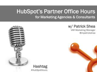 HubSpot's Partner Office Hours  for Marketing Agencies & Consultants