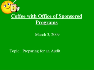 Coffee with Office of Sponsored Programs