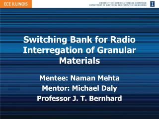 Switching Bank for Radio  Interregation  of Granular Materials