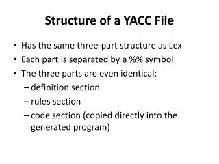 Structure of a YACC File