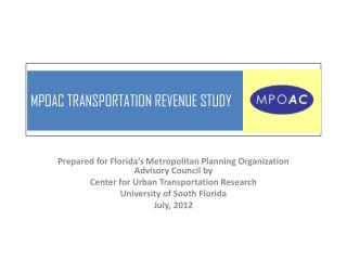MPOAC TRANSPORTATION  REVENUE STUDY