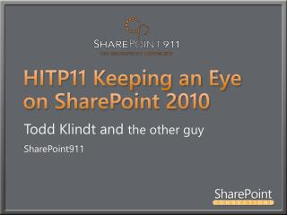 HITP11 Keeping an Eye on SharePoint 2010
