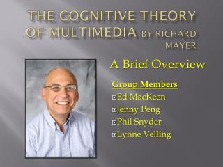 The Cognitive Theory of Multimedia  by Richard Mayer
