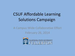 CSUF Affordable Learning Solutions Campaign