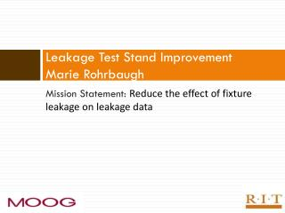 Leakage Test Stand Improvement Marie  Rohrbaugh