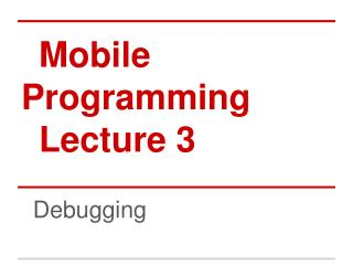 Mobile Programming Lecture 3