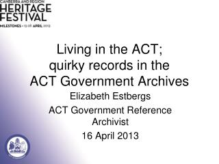 Living in the ACT; quirky  records in the  ACT Government Archives