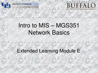 Intro to MIS – MGS351 Network Basics