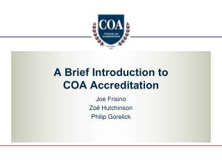 A Brief Introduction to COA Accreditation
