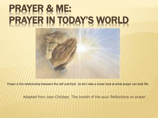Prayer & Me:  Prayer in Today's World
