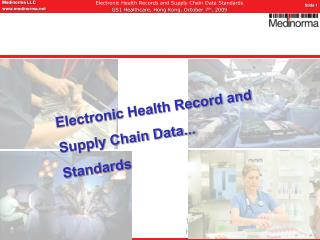 Electronic Health Record and Supply Chain Data... Standards