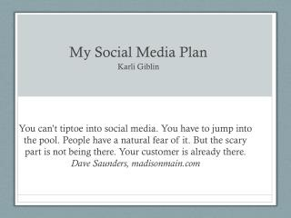 My Social Media Plan Karli Giblin