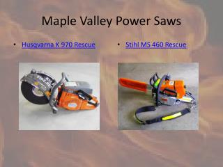 Maple Valley Power Saws