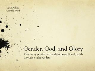 Gender, God, and G l ory