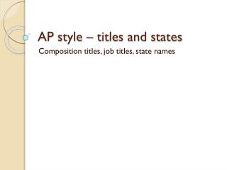AP style – titles and states