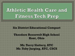 Athletic Health Care and Fitness Tech Prep