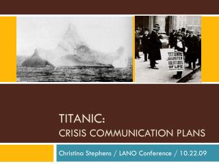 TITANIC:  Crisis Communication Plans