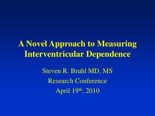 A Novel Approach to Measuring Interventricular Dependence