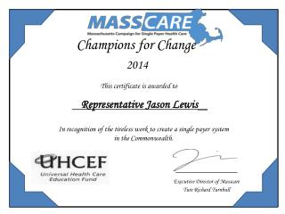 Champions for Change 2014 This certificate is awarded to Representative Jason Lewis _