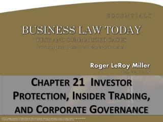 Chapter 21  Investor Protection, Insider Trading,  and Corporate Governance