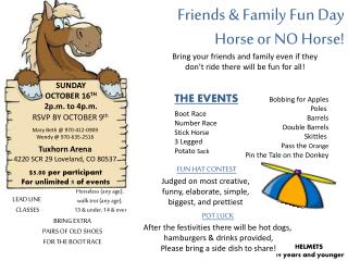 Friends & Family Fun Day Horse or NO Horse!