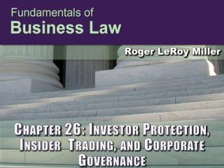 Chapter 26: Investor Protection, Insider  Trading, and Corporate Governance