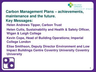 Carbon Management Plans – achievements, maintenance and the  future. Key Messages: