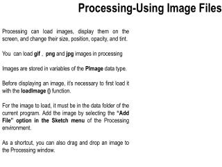 Processing-Using Image Files