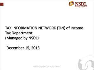 TAX INFORMATION NETWORK (TIN) of Income Tax Department  (Managed by NSDL) December 15,  2013