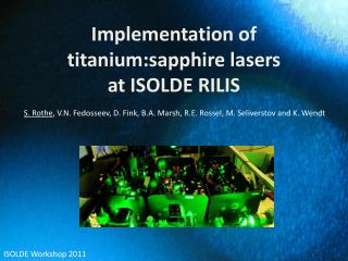Implementation of  titanium:sapphire  lasers  at  ISOLDE  RILIS