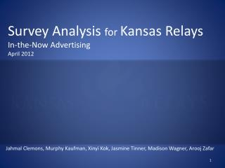 Survey Analysis  for  Kansas Relays In-the-Now Advertising  April 2012