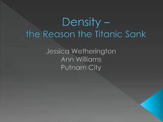 Density –  the Reason the Titanic Sank