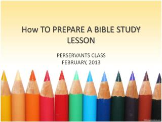How TO PREPARE A BIBLE STUDY LESSON