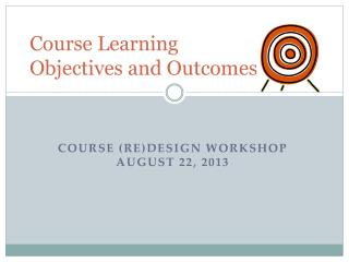 Course Learning  Objectives and Outcomes