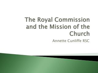 The Royal Commission and the Mission of the Church
