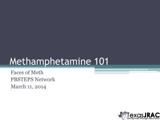 Methamphetamine 101