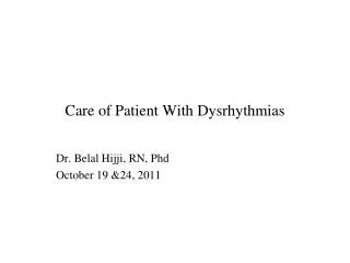 Care of Patient With Dysrhythmias
