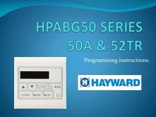 HPABG50 SERIES 50A & 52TR