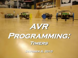 AVR Programming: Timers October 8, 2010