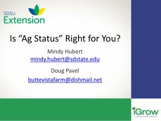 "Is ""Ag Status"" Right for You?"