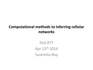 Computational methods to inferring cellular networks