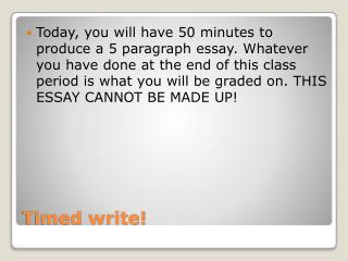 Timed write!