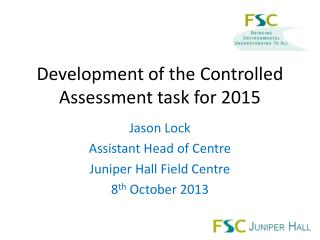 Development of the Controlled Assessment task for 2015