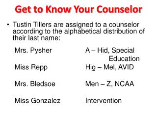 Get  t o  K now  Y our Counselor