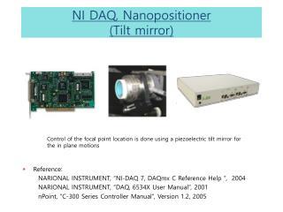 NI DAQ, Nanopositioner ( Tilt mirror )