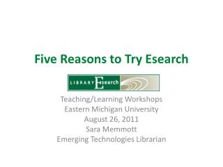 Five Reasons to Try  Esearch