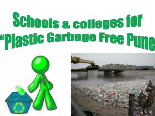 "Schools & colleges for ""Plastic Garbage Free Pune"