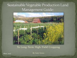 Sustainable Vegetable Production Land Management Guide: