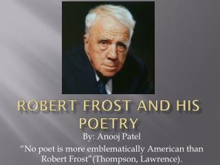ROBERT Frost and His Poetry